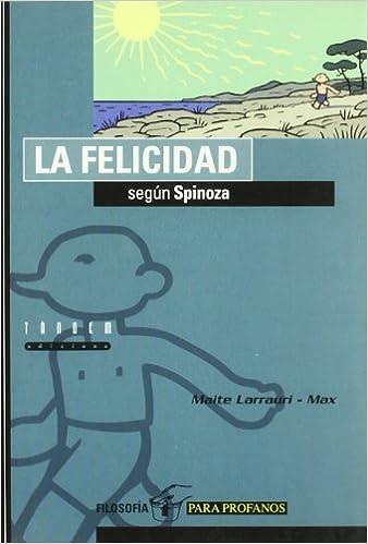 Resultat d'imatges de la felicidad segun spinoza pdf