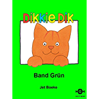Band Grün (Dikkie Dik) (German Edition)