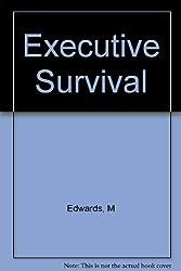 Executive Survival