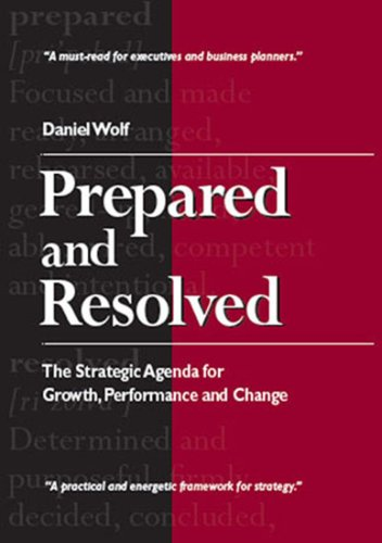 Prepared and Resolved: The Strategic Agenda for Growth ...