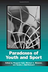 Paradoxes of Youth and Sport (Suny Series on Sport, Culture, and Social Relations)