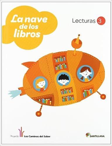 LECTURAS LA NAVE DE LOS LIBROS 3 PRIMARIA - 9788468011233: Amazon.es: Vv.Aa.: Libros