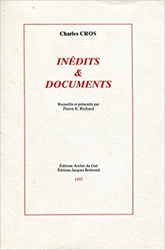 Inédits & documents (French Edition)