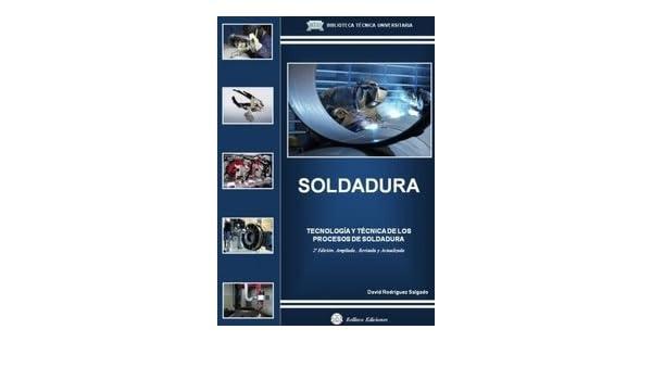 Soldadura, RODRIGUEZ SALGADO, DAVID; TOMOS: 1: VARIOS AUTORES ...