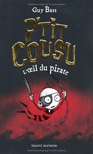 """Afficher """"P'tit Cousu n° 2<br /> L'oeil du pirate"""""""