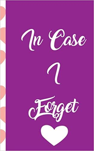 Buy Password Book: In Case I Forget: A Funny Heart Patterned Journal
