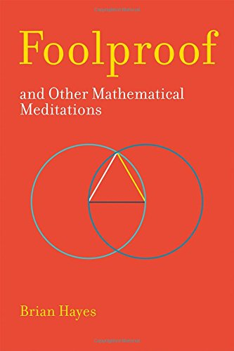 Foolproof, and Other Mathematical Meditations (MIT Press)