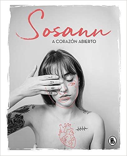 A corazón abierto de Susana Ramírez (@sosann)