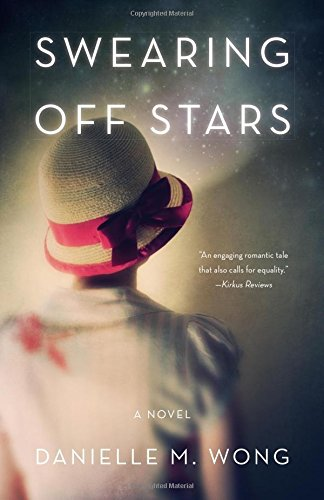 Swearing Off Stars: A Novel
