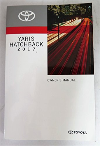 2017 Toyota Yaris Hatchback Owners Manual Guide Book