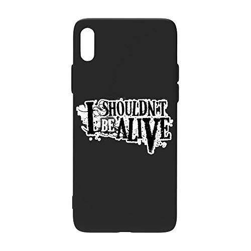 I Shouldn't Be Alive i-Phone XS Case, Clear Protective Heavy Duty Case with Soft TPU Bumper [Slim Thin] Case