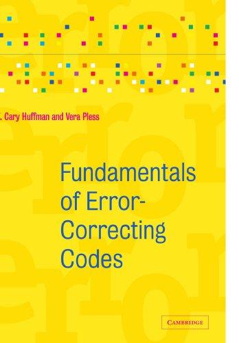 Fundamentals of Error-Correcting Codes by Cambridge University Press