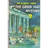 Front cover for the book The Bobbsey Twins and the Greek Hat Mystery by Laura Lee Hope