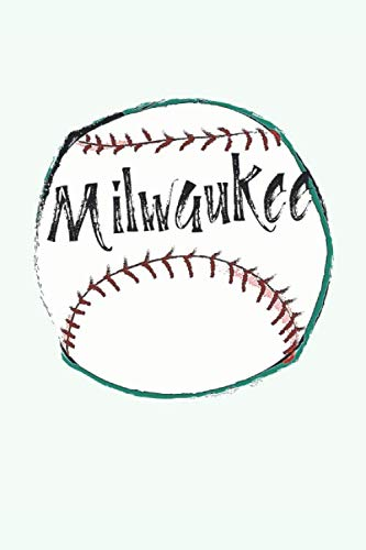 Milwaukee: Wisconsin Baseball Gifts for Men (6x9 Blank Lined Milwaukee Baseball Journal)]()