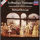 Rossini-Respighi: La Boutique Fantasque