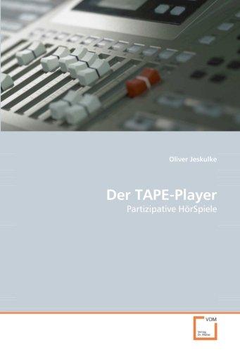 Der TAPE-Player: Partizipative HörSpiele (German Edition) ebook