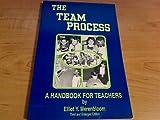 The Team Process : A Handbook for Teachers, Merenbloom, Elliot Y., 1560900547