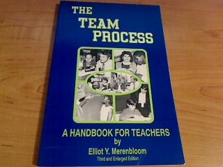 The Team Process in the Middle School: A Handbook for Teachers