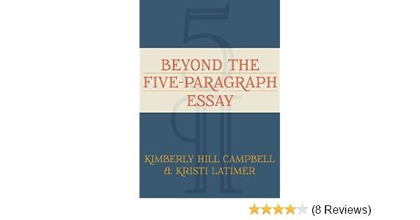beyond the five paragraph essay