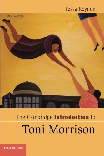 The Cambridge Introduction to Toni Morrison (Cambridge Introductions to Literature)