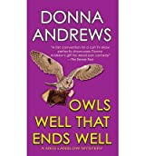 [Owls Well That Ends Well] [by: Donna Andrews]