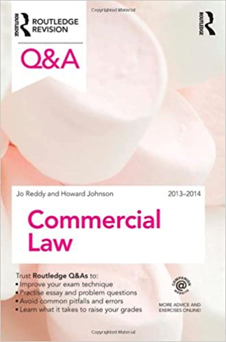 q a commercial law questions and answers jo reddy  q a commercial law 2013 2014 questions and answers 7th edition