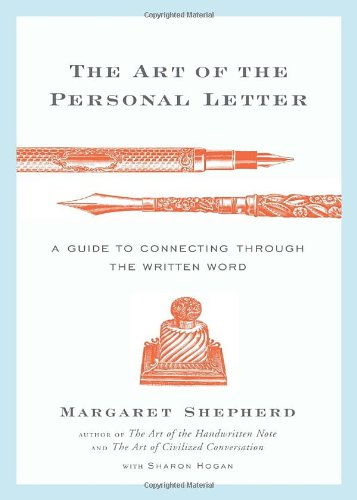 ART OF THE PERSONAL LETTER, THE