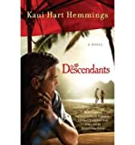 img - for BY Hemmings, Kaui Hart ( Author ) [{ The Descendants By Hemmings, Kaui Hart ( Author ) Oct - 04- 2011 ( Paperback ) } ] book / textbook / text book
