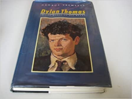 Book Dylan Thomas: In the Mercy of His Means