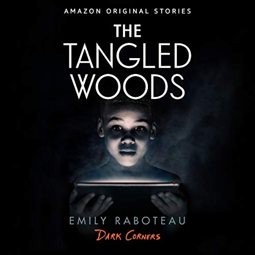 Pdf Thriller The Tangled Woods: Dark Corners Collection, Book 5