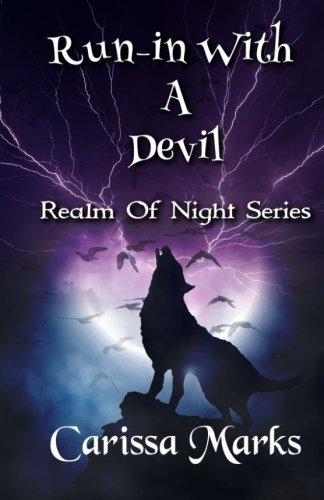 Run-in With A Devil: Bloody Battle of the Blue Moon (Realm of Night) (Volume 1)