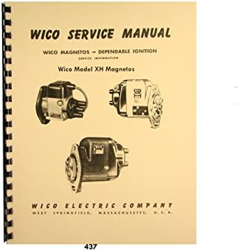 wico service & parts manual for type xh magnetos: wico magnetos:  amazon com: books