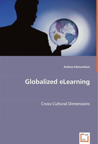 Globalized eLearning: Cross-Cultural Dimensions