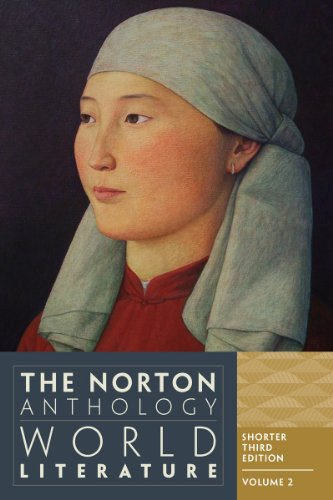 The Norton Anthology of World Literature (Shorter Third Edition)  (Vol. 2) by W. W. Norton & Company