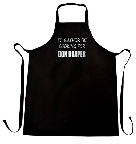 I'd rather be cooking for Don Draper apron, wrapping and gift message service (Easter Service Ideas)