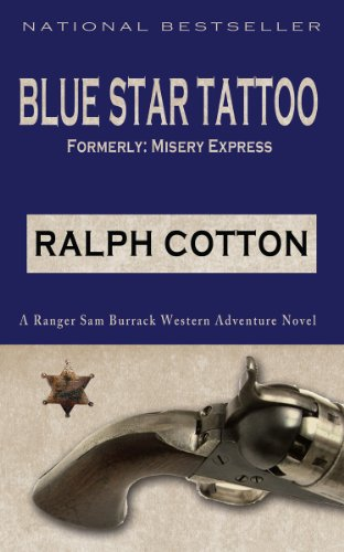 Blue Star Tattoo (Ranger Sam Burrack - Big Iron Series Book 5) (Rangers Tattoo)