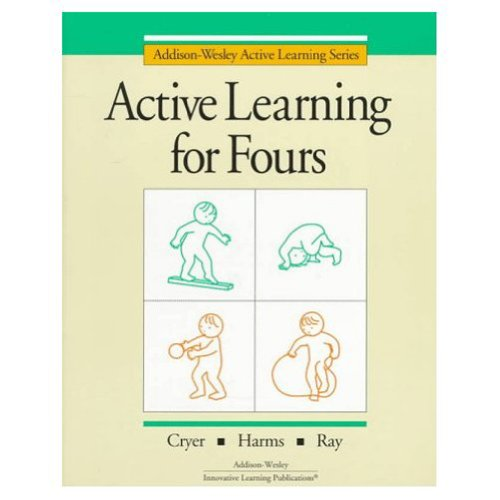 ACTIVE LEARNING FOR FOURS (Addison-Wesley Active Learning Series) -