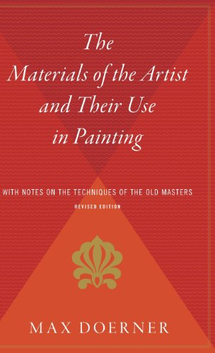 Painting Master Techniques Old (The Materials of the Artist and Their Use in Painting: With Notes on the Techniques of the Old Masters, Revised Edition)