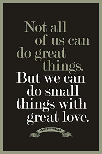 Mother Teresa Not All of Us Can Do Great Things Motivational Poster 24x36 inch