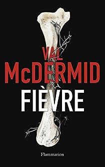 Fièvre par McDermid