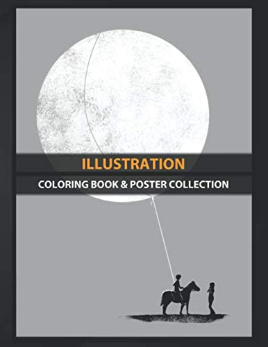 Coloring Book & Poster Collection: Illustration The Idea From It