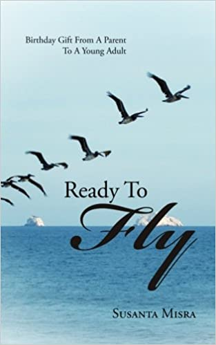 Ready To Fly Birthday Gift From A Parent Young Adult Paperback 12 Dec 2014