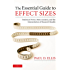 The Essential Guide to Effect Sizes