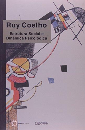 Estrutura Social e Dinâmica Psicológica