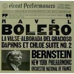 Leonard Bernstein conducts Ravel : Bolero / La Valse / Daphnis Et Chloe Suite 2 / Alborada Del Gracioso (CBS Masterworks)