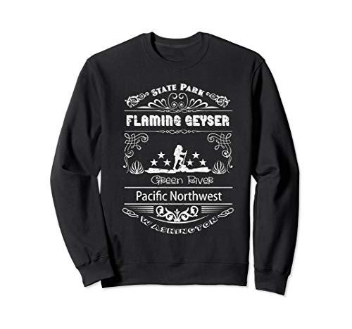 Flaming Geyser shirts Washington state clothing Sweatshirt (Best River Rafting In Washington State)