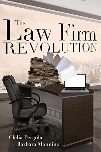 The Law Firm Revolution (1)