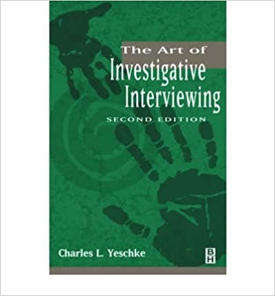 The Art of Investigative Interviewing: A Human Approach to Testimonial Evidence (Paperback) - Common