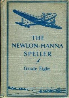 The Newlon-Hanna Speller, Grade Eight