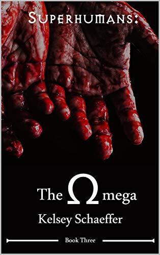The Omega (Superhumans Book 3)